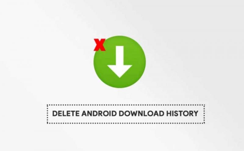 Cách xóa lịch sử tải xuống trên điện thoại Android và trình duyệt Chrome