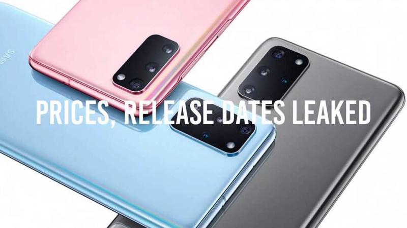 Ngày phát hành và giá bán của loạt Samsung Galaxy S20 sắp tới