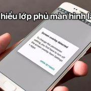 Cach Tat Lop Phu Man Hinh Android 4