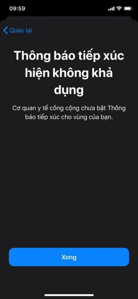 Tại Việt Nam sẽ hiển thị thông báo tiếp xúc hiện không khả dụng